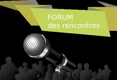 Forum des rencontres